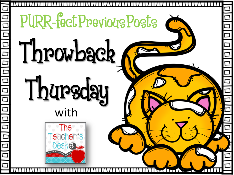 http://teachersdesk6.blogspot.com/2015/02/throwback-thursday-blogiversary-gift.html