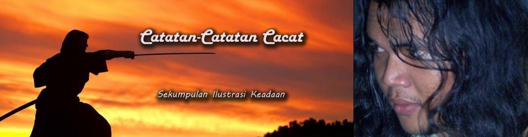 <center>Catatan Catatan Cacat</center>