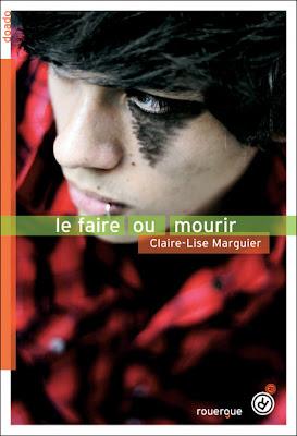 [Roman] Le Faire ou Mourir - Claire-Lise Marguier Le+faire+ou+mourir