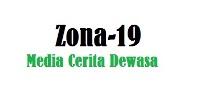 Zona 19 | CERITA SEX | CERITA ABG