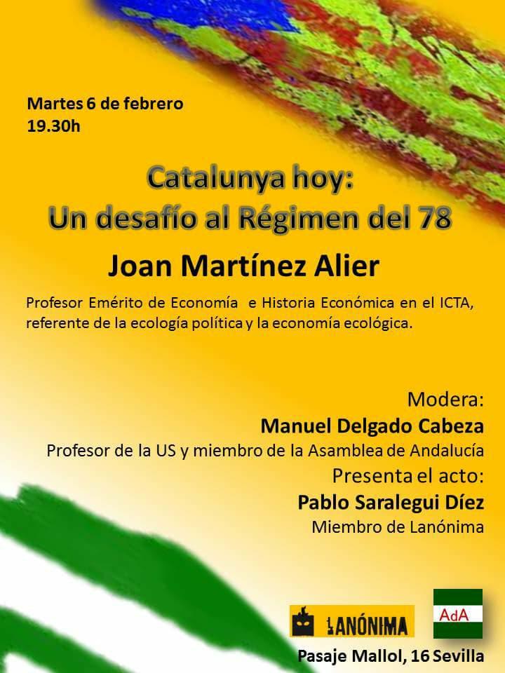 Conferencia-debate CATALUÑA HOY:UN DESAFÍO AL RÉGIMEN DEL 78. Joan Martínez Alier.