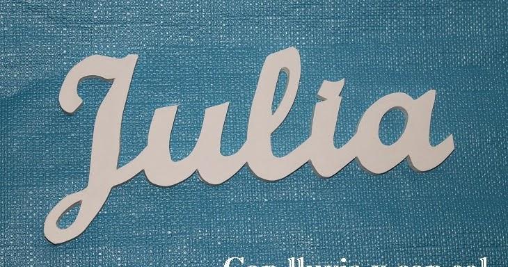 Con lluvia y con sol nombres de madera para pared julia - Letras para pared ...