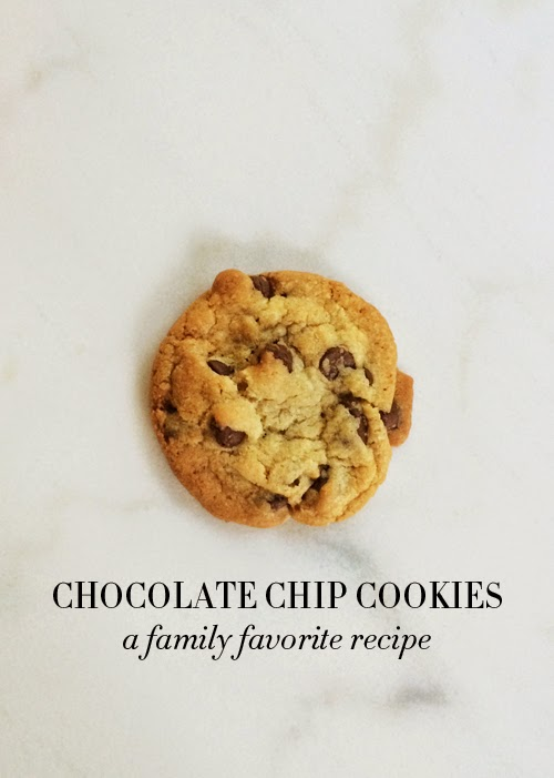 College Prep: Family Favorite Chocolate Chip Cookies