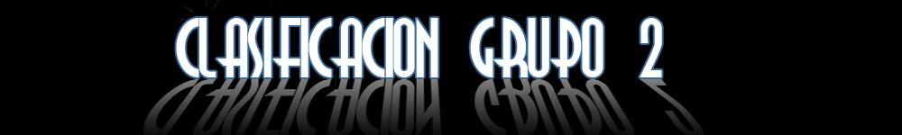 CLASIFICACION GRUPO 2