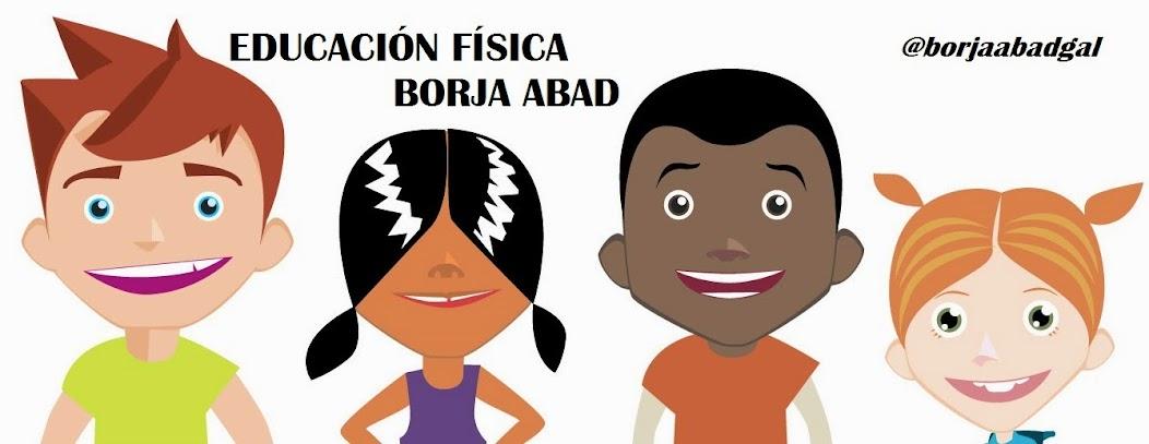 EDUCACIÓN FÍSICA BORJA ABAD