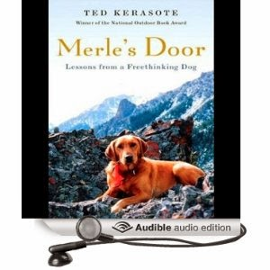 Merleu0027s Door Lessons From a Free-Thinking Dog by Ted Kerasote (author) Patrick Lawlor (narrator)  sc 1 st  Lis Careyu0027s Library : merles door - Pezcame.Com