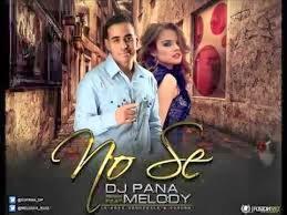 Melody Ruiz y DJ Pana   No sé (Video Oficial) | Video y Letra (letras de canciones )