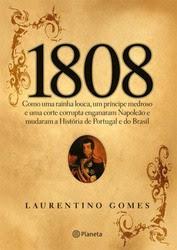 GANHADOR LIVRO 1808 DE LAURENTINO GOMES:      JAN CHRISTOPHER SILVESTRE