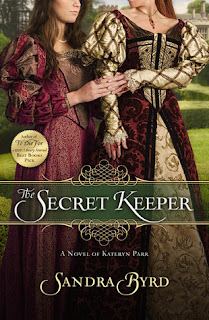 The Secret Keeper: A Novel of Kateryn Parr by Sandra Byrd
