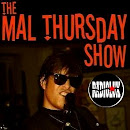 THE MAL THURSDAY SHOW