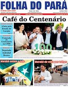 JORNAL FOLHA DO PARÁ JÁ NAS BANCAS, FARMÁCIAS E LOJAS DE CONVENIÊNCIA - CONFIRA A NOVA EDIÇÃO