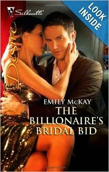 http://www.amazon.com/Billionaires-Bridal-Bid-Emily-McKay/dp/0373730640/ref=la_B001HCTXGC_1_10?s=books&ie=UTF8&qid=1391086476&sr=1-10