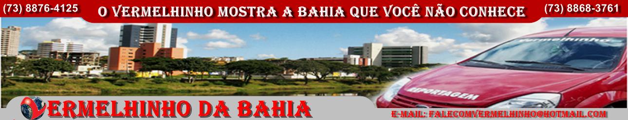 VERMELHINHO DA BAHIA