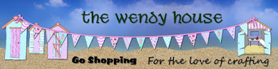 The Wendy House - for the love of crafting