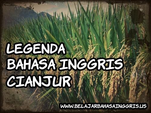 Legenda Bahasa Inggris : Cianjur | www.belajarbahasainggris.us