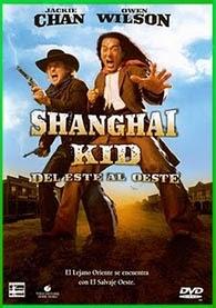 Shanghai Kid 1 (2000) | DVDRip Latino HD Mega
