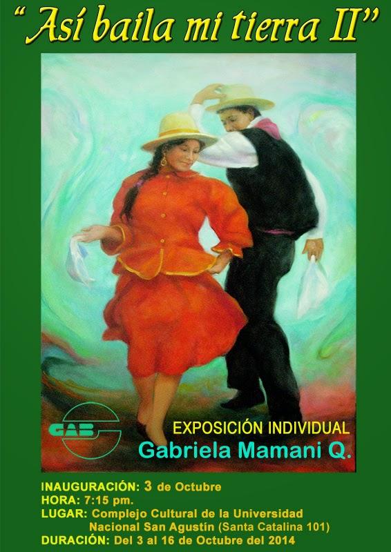 """EXPOSICIÓN DE PINTURA """"ASÍ BAILA MI TIERRA II"""" DE LA ARTISTA GABRIELA MAMANI QUILCCA"""