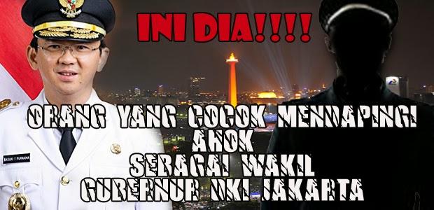 INI DIA!!! Orang Yang Cocok Mendampingi Ahok Sebagai Wakil Gubernur DKI Jakarta, AHOK, WAKIL GUBERNUR DKI JAKARTA, WAKIL AHOK, SALAM LIL ALAMIN, SMK MUHAMMADIYAH 3 TANGSEL, UNPAM, SALAMLLILALAMIN, AHOK PRESIDEN