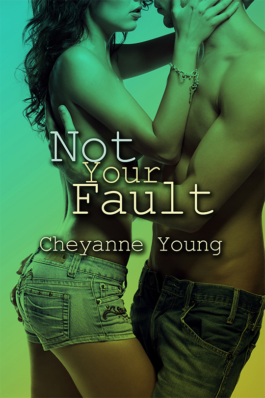 COVER REVEAL: Not Your Fault by Cheyanne Young