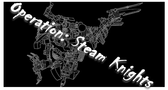Operation: Steam Knights