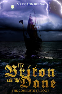 Briton and The Dane Trilogy by Mary Ann Bernal