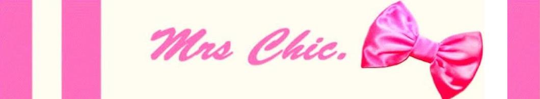 Mrs Chic.