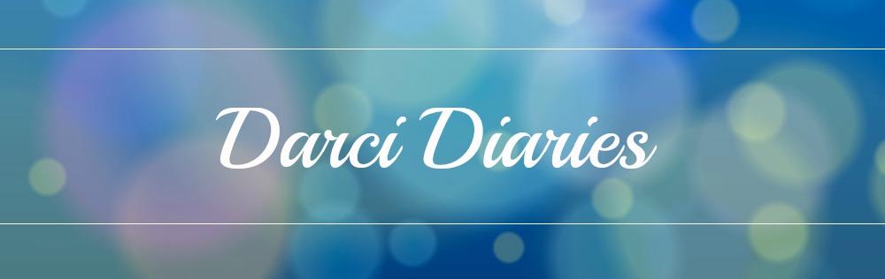 Darci Diaries