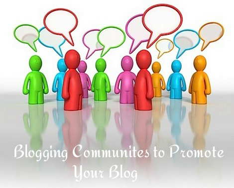 Blogging Communities to Promote your Blog