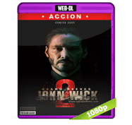John Wick 2: Un Nuevo Dia Para Matar (2017) Web-DL 1080p Audio Dual Latino/Ingles 5.1
