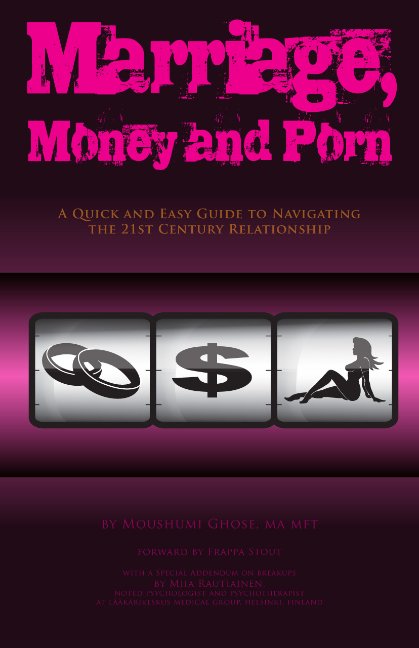 Marriage, Money and Porn