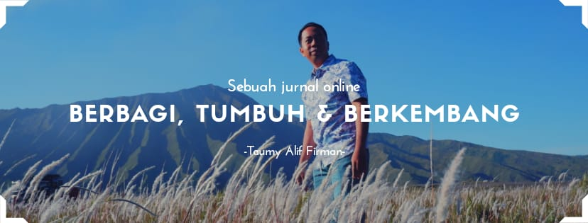 Sebuah Jurnal Online dari Taumy