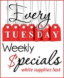 Weekly Deal Tuesday !