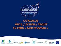 CATALOGUE DES OUTILS, ACTIONS ET PROJETS EN EEDD MER ET OCEAN EN REGION