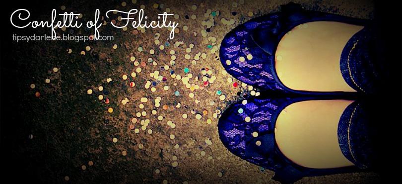 Confetti of Felicity