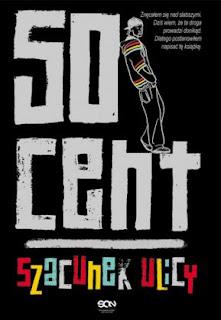 """Szacunek ulicy"" 50 Cent - recenzja"