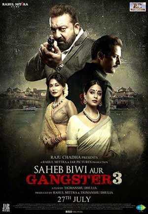 Saheb Biwi Aur Gangster 3 2018 Hindi Full Movie HDRip 720p