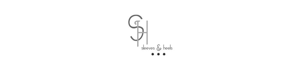 Sleeves & Heels