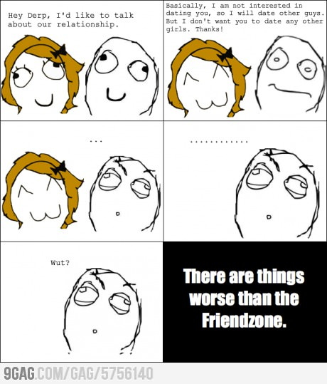 Worse Than Friendzone