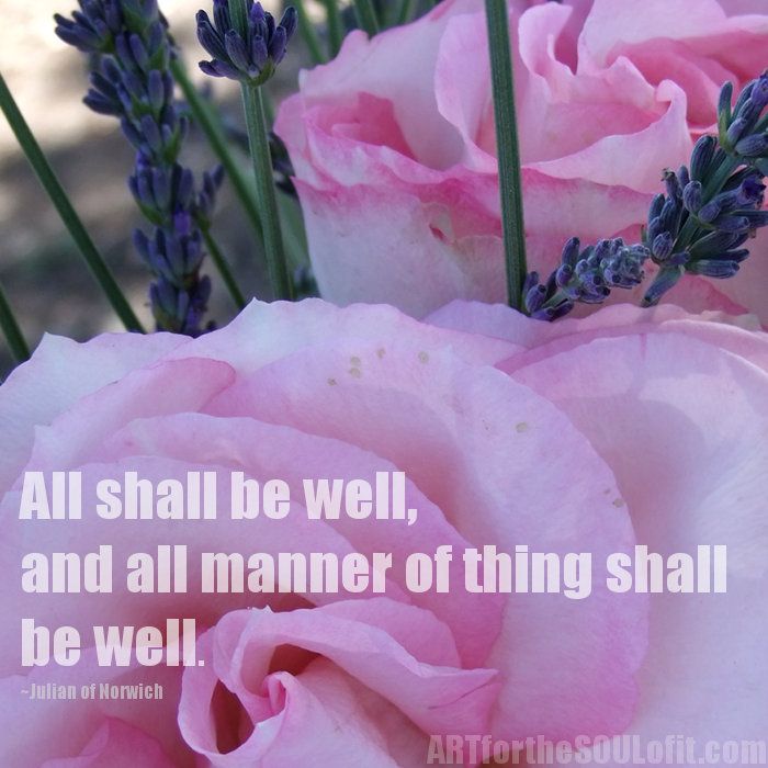 julian of norwich quote - all shall be well...