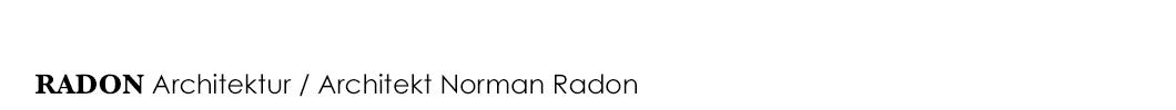 RADON Architektur / Architekt Norman Radon / Ingolstadt / Bayern