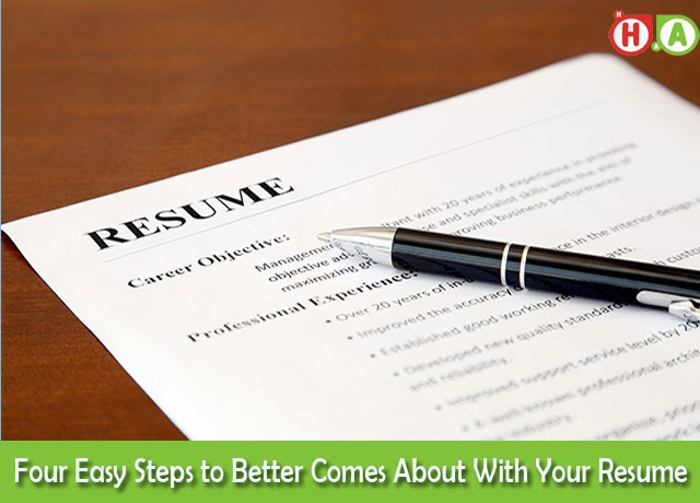Four Easy Steps to Better Comes About With Your Resume