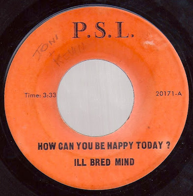 Ill Bred Mind - How Can You Be Happy Today ? - Walk On By
