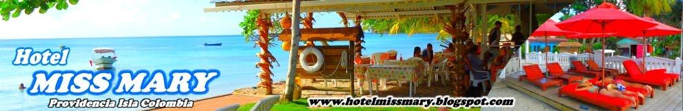 Hotel Miss Mary Providencia Isla Colombia