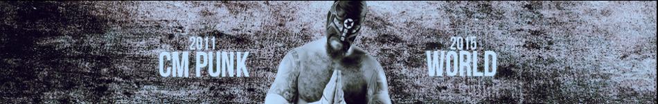 CM Punk World