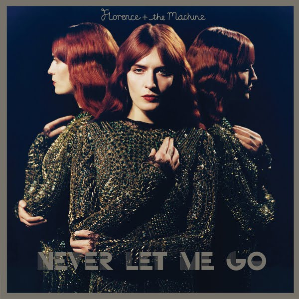 florence and the machine never let me go lyrics