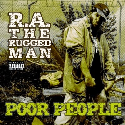 R.A. The Rugged Man - Poor People (EP) [2008]