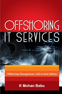 Offshoring IT Services: 2nd Edition