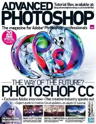 Advanced Photoshop Magazine Issue 111 2013