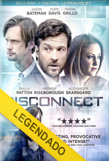 Disconnect – Legendado