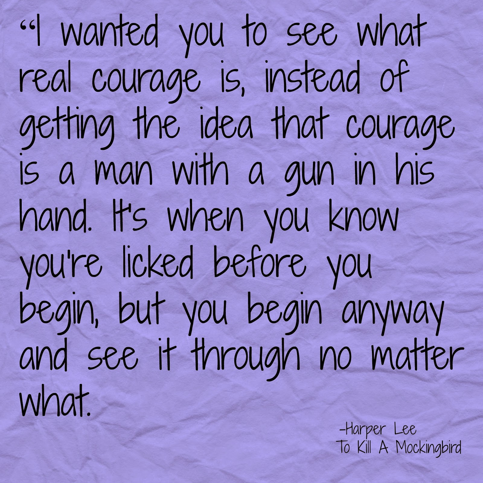 To Kill A Mockingbird quote on courage